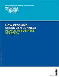 How CEOs and CHROs Can Connect People to Business Strategy Cover