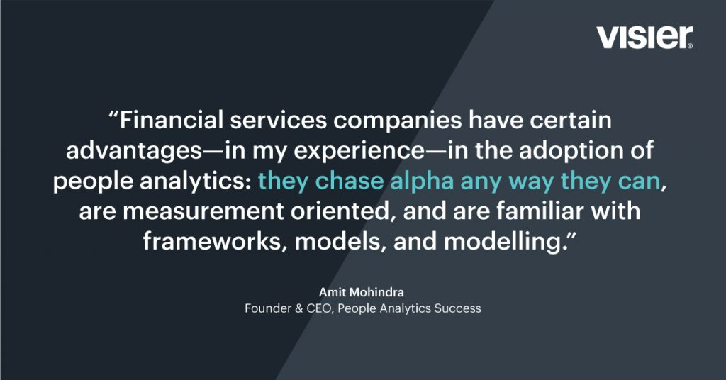 Financial services companies have certain advantages in adoption to people analytics.