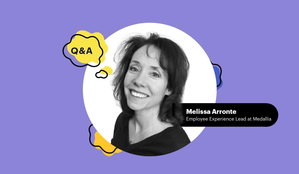 Melissa Arronte, Employee Experience Lead at Medallia
